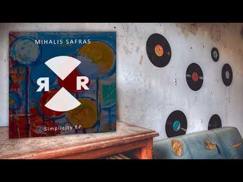 Mihalis Safras - Chicka (Original Mix)