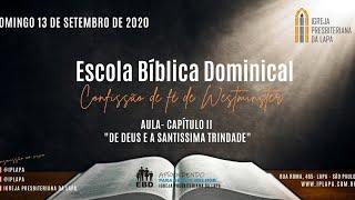 Aula EBD - CFW Cap 2 - De Deus e a Santíssima Trindade (Rev. Robert)