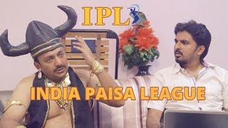 Pepsi IPL 2015 - India ka Tyohaar spoof video - Indian Premiere (Paisa) League !!!