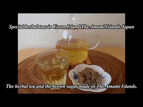Special herbal teas in Yoron Island The Amami Islands Japan