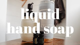 EASIEST EVER LIQUID HĄND SOAP RECIPE // Castile Soap Recipes