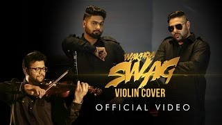 Presenting to you the violin cover for 'wakhra swag' by sandeep thakur! exclusively on times music! audio credits:- : thakur rearranged & repr...