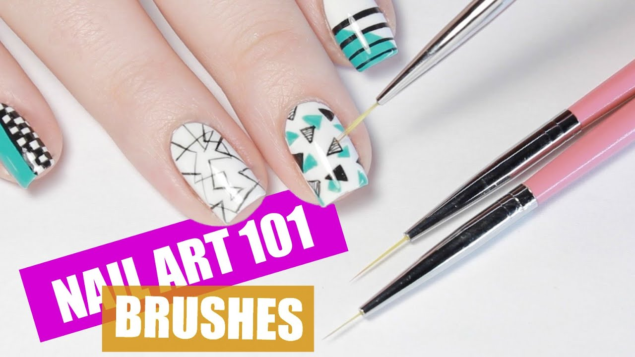 Best Brushes For Nail Art Nail Art 101 Youtube