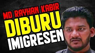 Md Rayhan Kabir diburu Imigresen