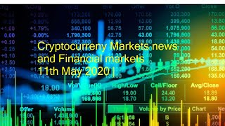 Cryptocurrency markets & Fiat markets 11th May 2020
