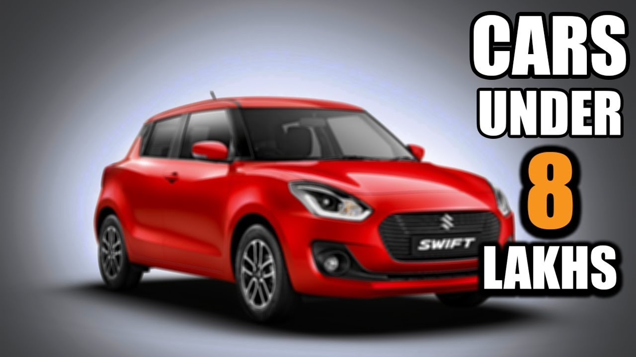 Top 5 Best Cars Under 8 Lakhs In India 2019 Hindi Youtube