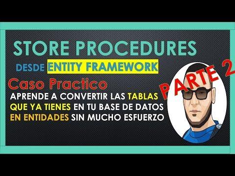 Como ejecutar un STORE PROCEDURE con ENTITY FRAMEWORK Core Parte 2