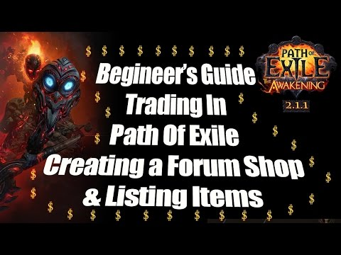 Path Of Exile Trading Basics Begineer's Guide - Creating a Forum Trade Shop and How to list items