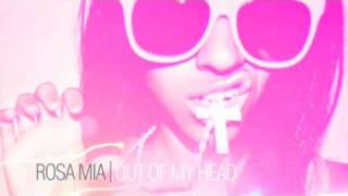 """Out Of My Head"" The New Single From Rosa Mia"
