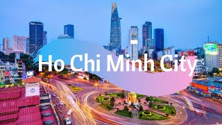Ho Chi Minh - The most modern and bustling city of Vietnam (part 1)