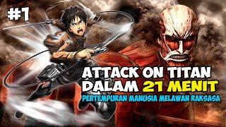 Download PERTEMPURAN MANUSIA MELAWAN RAKSASA - SELURUH CERITA ATTACK ON TITAN DALAM 21 MENIT [PART 1]