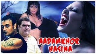 Adamkhor Hassena - Full Length Thriller Hindi Movie