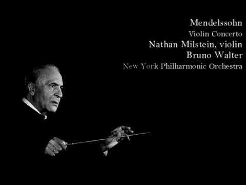 Mendelssohn - Violin Concerto, Nathan Milstein, Bruno Walter, NYPO