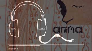 Anima -  Kuklalar (Pseudo Video)