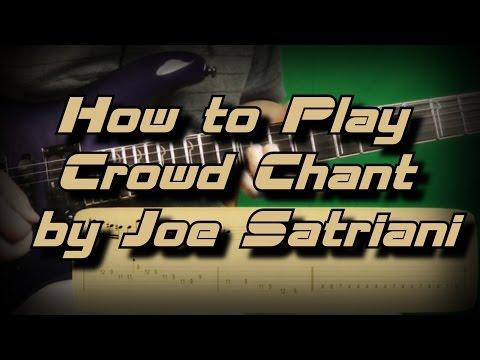 How to Play Crowd Chant  Joe Satriani Как играть, Guitar lesson