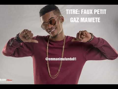 gaz mawete faux petit