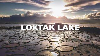 Loktak Lake, Imphal, Ima Keithel   Manipur Tourism   Travel web series   Point of View -  Part 1