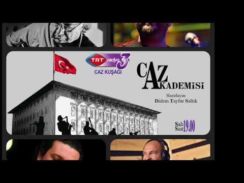 """TRT Radyo-3  """" CAZ AKADEMİSİ""""   04 Temmuz  2017"""