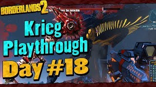 Borderlands 2 | Krieg Reborn Playthrough Funny Moments And Drops | Day #18