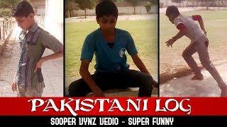 Pakistani Log | Full Funny | Sooper Vynz