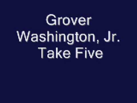 Grover Washington, Jr. - Take Five
