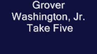 Grover Washington Jr. Take Five.mp3