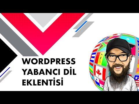 WORDPRESS YABANCI DİL EKLENTİSİ (WordPress Eklentileri)