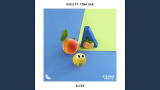 Alive (feat. Tima Dee)