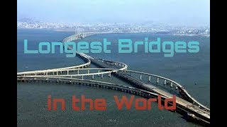 Top 5 Longest Bridges in the World : Iglesias Network
