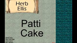 Herb Ellis: Patti Cake.