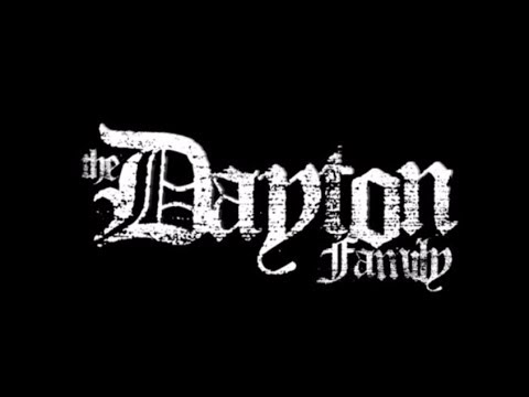 The Dayton Family - Hate me if you wanna