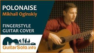Oginski Polonaise  - Guitar Cover (Fingerstyle)