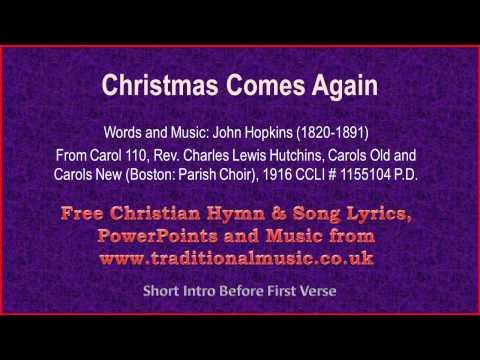Christmas Comes Again - Christmas Carols Lyrics & Music