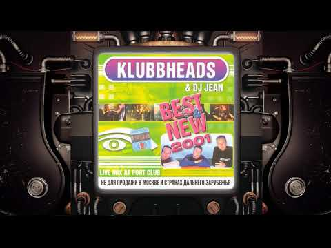 "Klubbheads Live @ ""Port Club St Petersburg"" 2001"