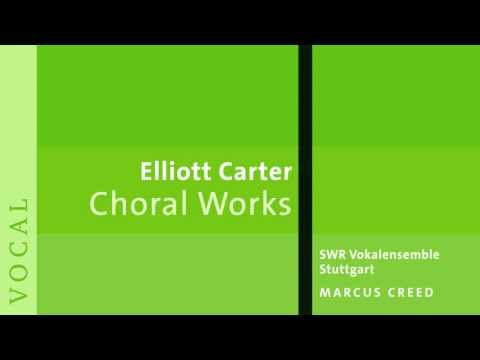 Elliott Carter (1908-2013): Let's Be Gay & The Defense of Corinth