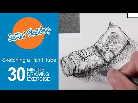 Sketching a Paint Tube with Pen and Ink - Gettin' Sketchy Li
