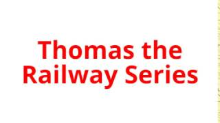 THOMAS THE RAILWAY SERIES IS BACK!!!!!
