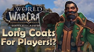 Kul'Tiran Heritage Armor Confirmed? Long Coats for PLAYERS!? - In Game Preview   World of Warcraft
