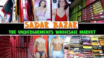 Undergarments Wholesale Market in Delhi, Ladies & Gents Innerwear, Pratap Market, Sadar Bazar
