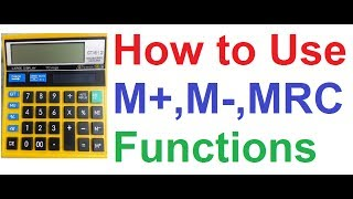 How to Use M+ M- MRC MC AC Memory Functions on Normal Basic Calculator for Complex Math Calculation
