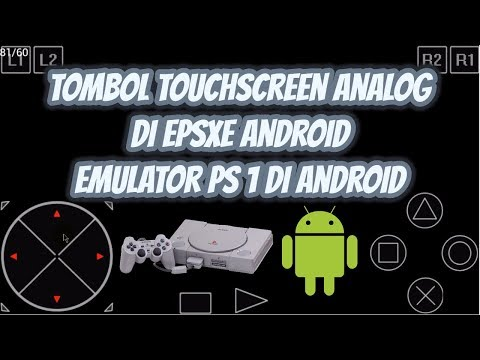Cara Memunculkan Tombol Touchscreen Analog Di EPSXE Android, Emulator Playstation 1 Di Android