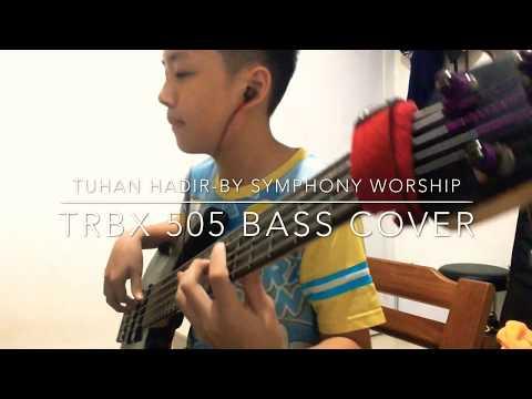 Tuhan Hadir-By Symphony Worship [bass cover]