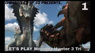 Let's Play Monster Hunter 3 Tri, Part 1 (The Nostalgia Begins)