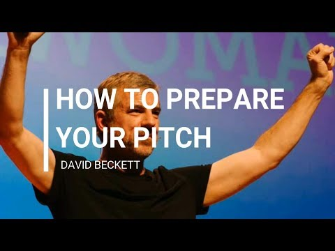 """Tricks """"How to prepare your pitch"""" - David Beckett"""