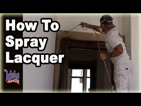 Spraying Lacquer.  How To Spray Lacquer w/ Airless Sprayer.