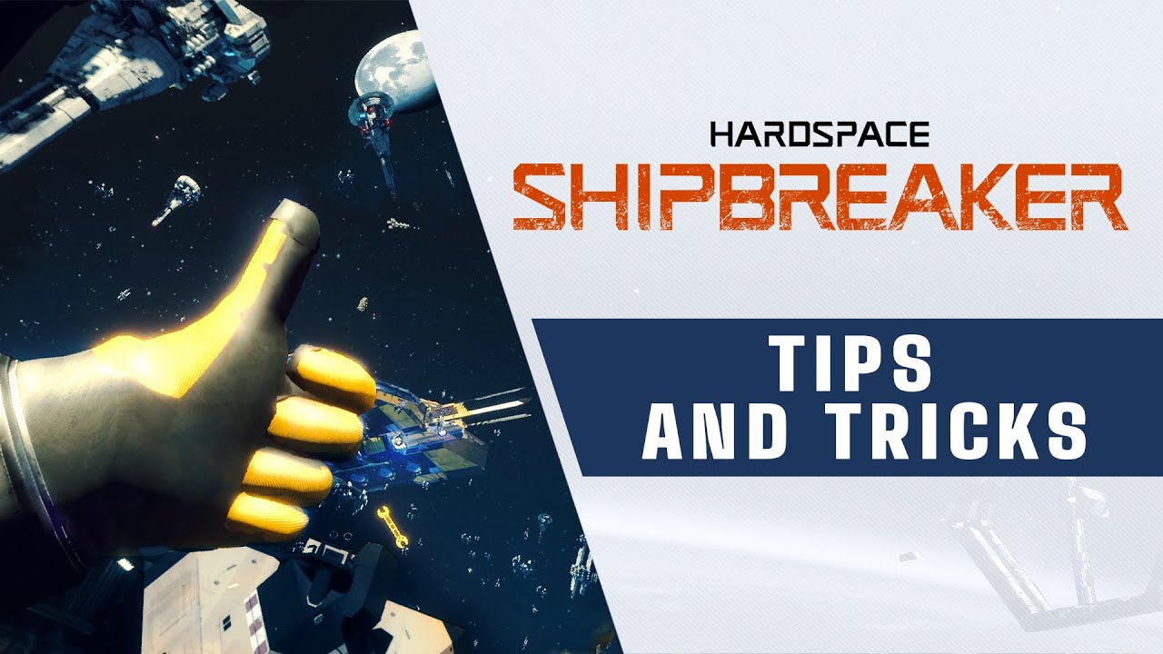 Hardspace: Shipbreaker - Tips & Tricks Trailer