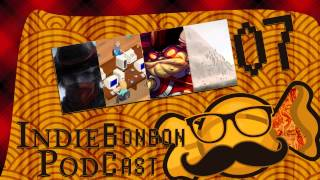 Indiebonbon Podcast 07 - TiAo Van Helsing, Game Dev Tycoon, Awesomenauts, Mountain