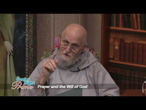 Sunday Night Prime - 2017-01-08 - Prayer And The Will Of God