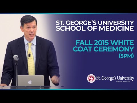 (5pm) Fall 2015 SGU School of Medicine White Coat Ceremony