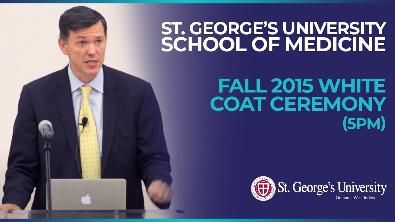 5pm) Fall 2015 SGU School of Medicine White Coat Ceremony - YouTube